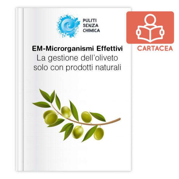La gestione dell'oliveto solo con prodotti naturali - VERSIONE CARTACEA