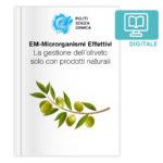 La gestione dell'oliveto solo con prodotti naturali - VERSIONE DIGITALE
