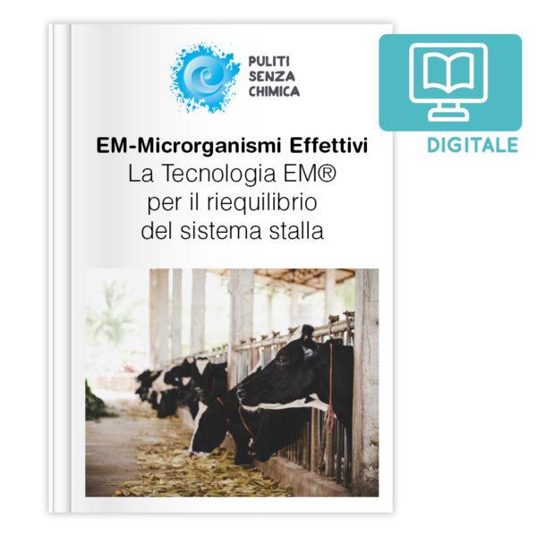La Tecnologia EM® per il riequilibrio del sistema stalla - VERSIONE DIGITALE