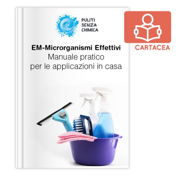 Manuale per la casa - Pulizie con gli EM VERSIONE CARTACEA